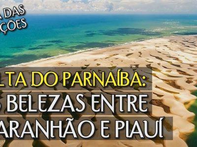 Piauí e Seus encantos ( Delta do Parnaíba)